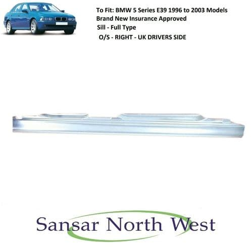 For BMW 5 Series E39 - Drivers Side Sill - Full Type - O/S RIGHT 1996 > 2003